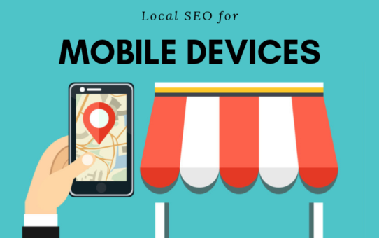Strategies on Optimizing Local SEO for Mobile Devices