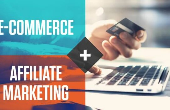 5 Amazing Ways How Affiliate Marketing Is Heavily Impacting the E-Commerce Industry